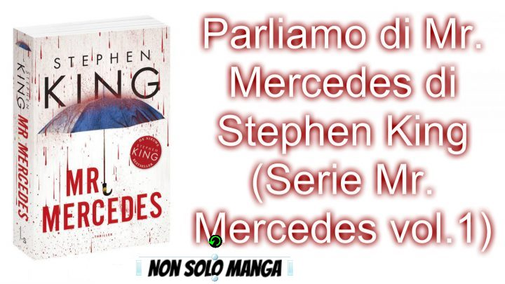 Parliamo di Mr. Mercedes di Stephen King (Serie Mr. Mercedes vol.1)
