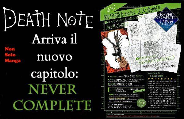 DEATH NOTE: Arriva il nuovo capitolo. Never Complete