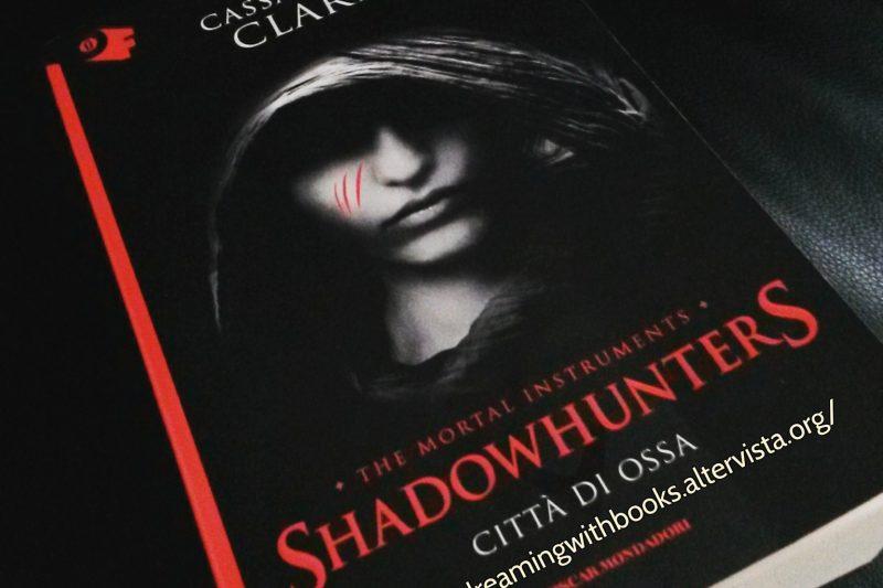 Parliamo di Shadowhunters, Città di ossa di Cassandra Clare