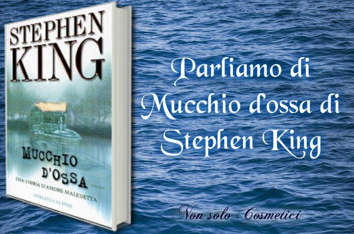 Parliamo di Mucchio d'ossa di Stephen King