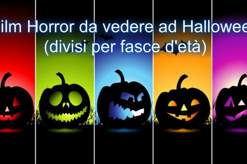 Film Horror da vedere ad Halloween (divisi per fasce d'età)