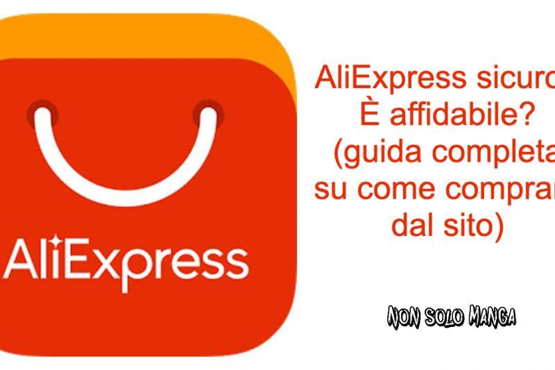 Guida completa su come comprare dal Aliexpress (AliExpress sicuro? é affidabile?)