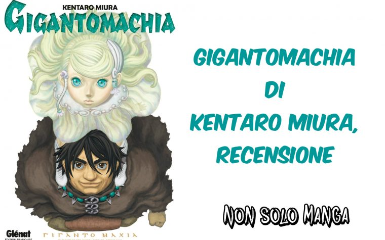 Gigantomachia di Kentaro Miura, recensione