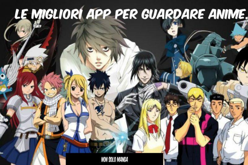 Le migliori app per guardare Anime.