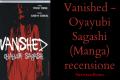 Vanished - Oyayubi Sagashi (Manga) recensione
