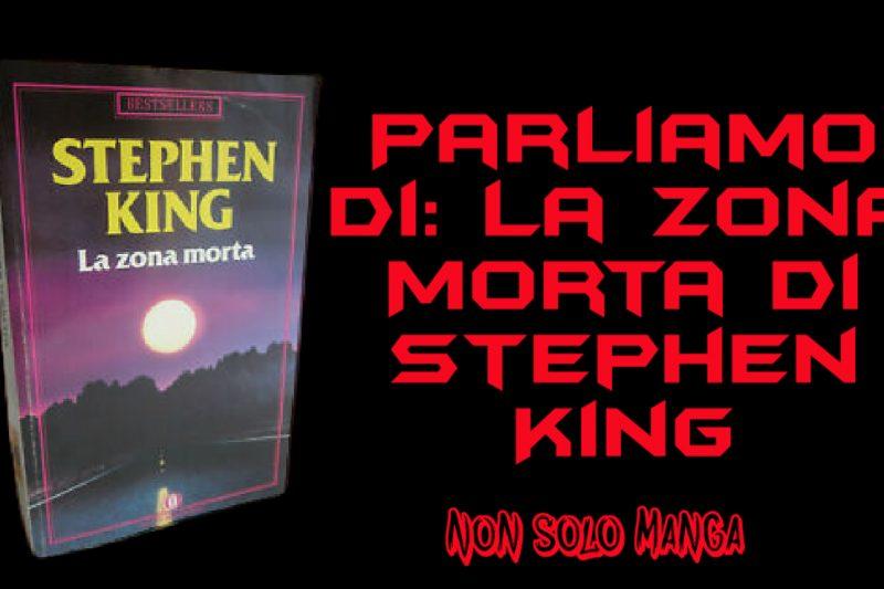 Parliamo di: La Zona Morta di Stephen King