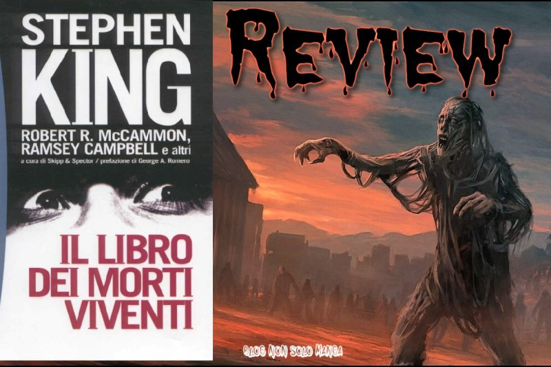 Parliamo di: II LIBRO DEI MORTI VIVENTI (Stephen King e altri Autori)